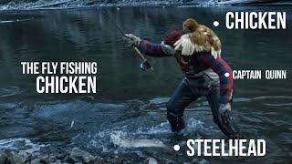 AMAZING Fly FISHING CHICKEN - Unbelievable True Story!!!!