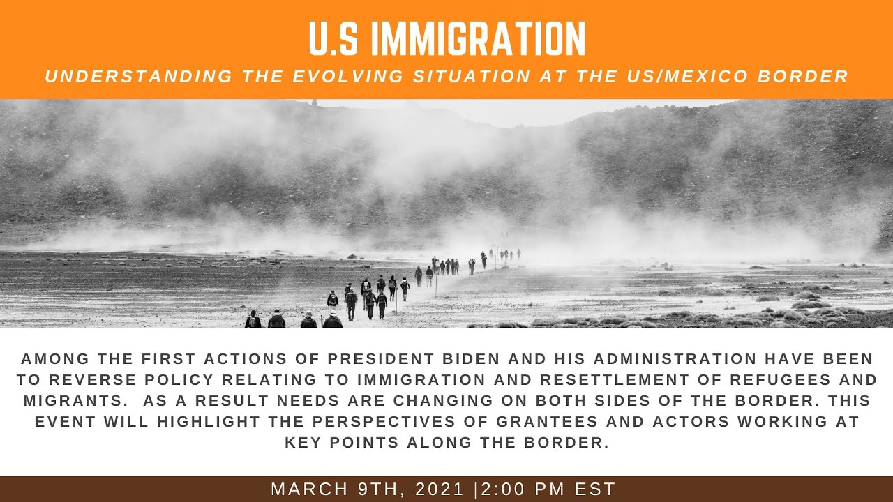 Understanding the Evolving Situation at the U.S/Mexico Border