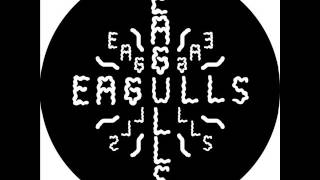 Eagulls - Psalms