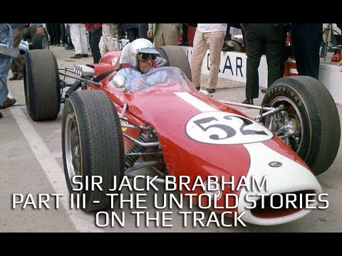 Sir Jack Brabham - Part III - Untold Stories - On The Track