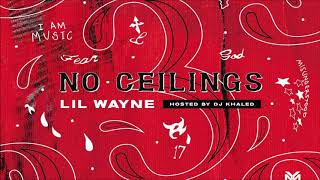 Lil Wayne - No Ceilings 3 (Side A) | Full Mixtape (432hz)