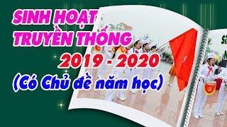 (Nghi thức Đội_Part 2) Sinh hoạt truyền thống  2019 - 2020 (Có chủ đề năm học)