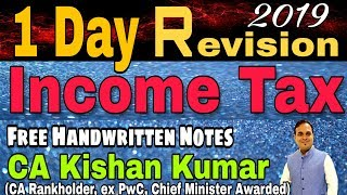 Income Tax Comprehensive 1 Day Revision for May 2019 I CA Inter/IPCC