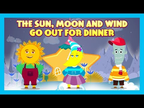 THE SUN, MOON AND WIND GO OUT FOR DINNER -Kids Hut Stories|| Animated Stories - English Storytelling