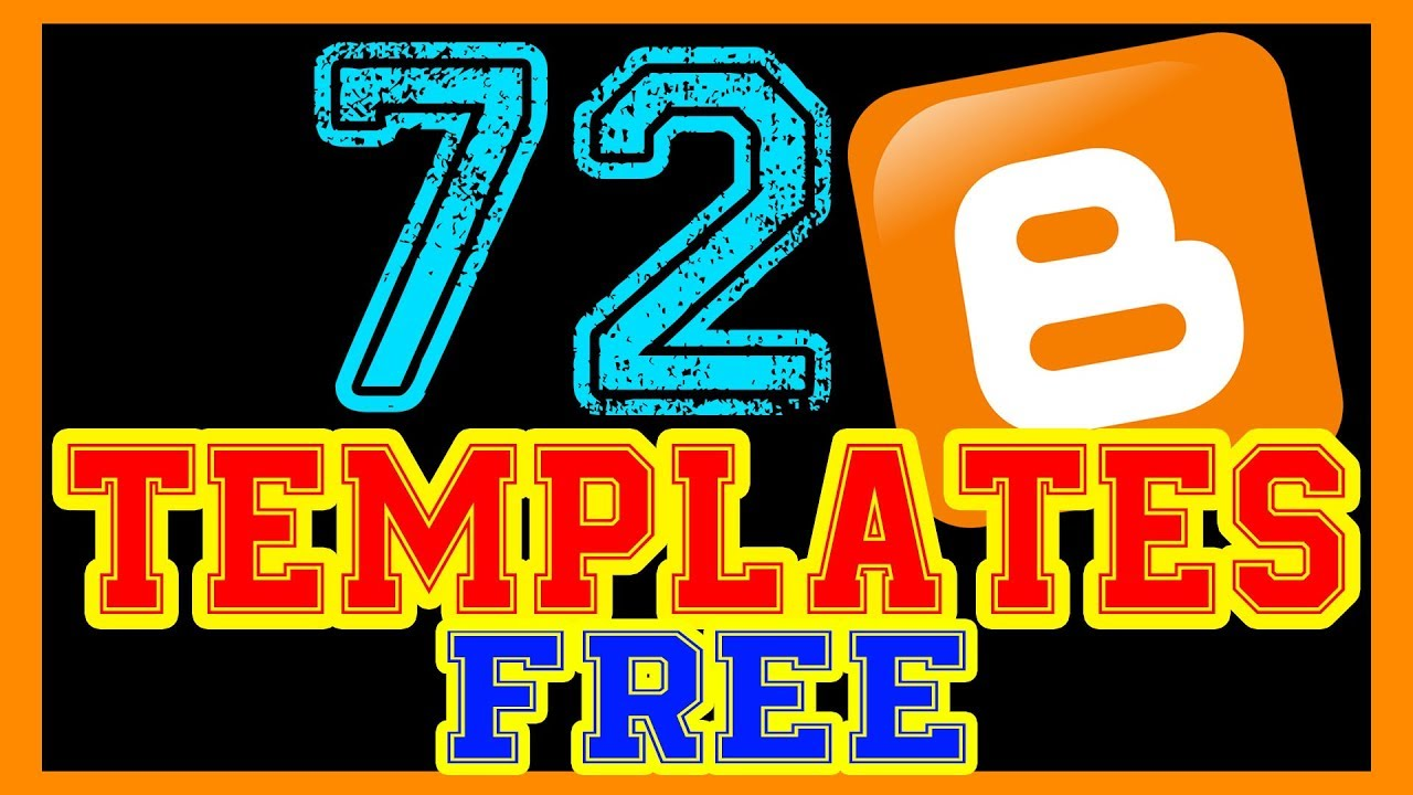 72 TEMPLATES BLOGGER FREE DOWNLOAD - PACK