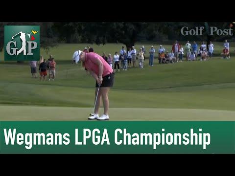Wegmans LPGA Championship Highlights