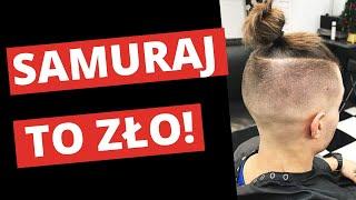 Dlaczego fryzura na samuraja jest zła? x Warszt Fryzur Męskich