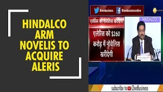 Hindalco arm Novelis to acquire Aleris for $2.58 billion
