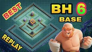 BH6 (BUILDER HALL 6) BEST BASE LAYOUT WITH REPLAY PROOF | TOP BH6 TROLL BASE | CLASH OF CLANS |