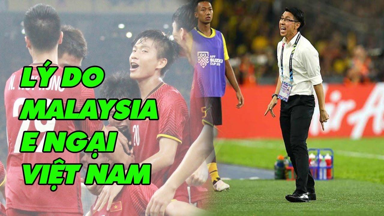 TIN BÓNG ĐÁ 16/5: Lý do Malaysia luôn e ngại đội tuyển Việt Nam
