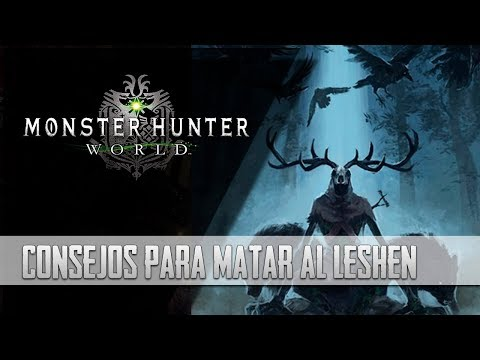 [Masa Guía] Monster Hunter World - Consejos para MATAR al Leshen Anciano thumbnail