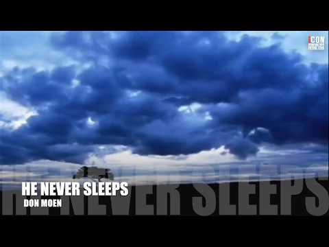 HE NEVER SLEEPS - Don Moen [HD]