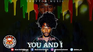 Jesse Royal - You Aad I [Love Rapture Riddim] March 2020