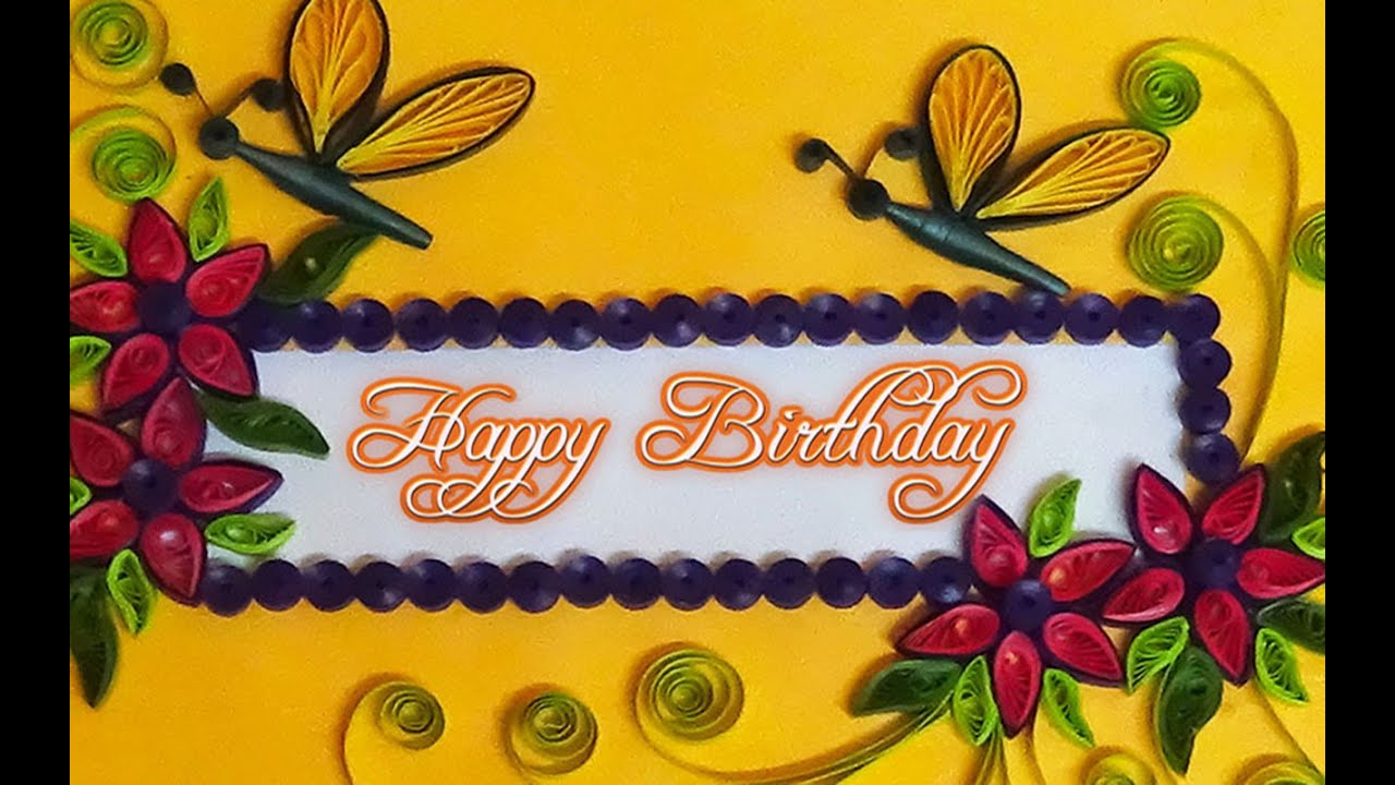 quilled card | how to make - quilling cards for birthday, - YouTube