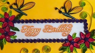 quilled card | how to make - quilling cards for birthday,