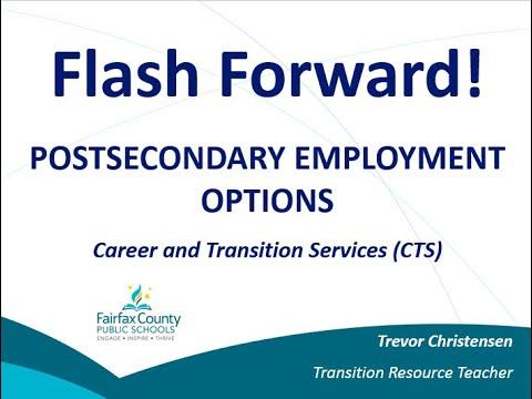 Flash Forward! Postsecondary Employment Options Webinar