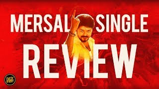 Mersal Single review | Aalaporan Tamizhan | Vijay | A. R. Rahman | Fully Filmy