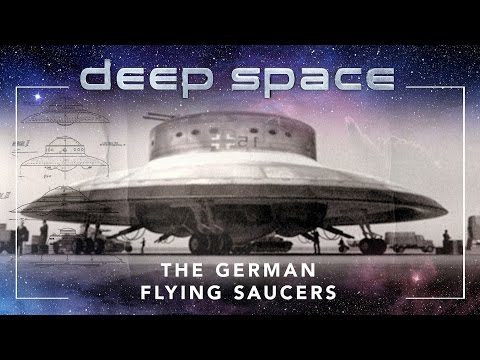 Gaia Podcast: Deep Space Episode 3 - German Flying Saucers