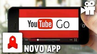Youtube GO | Será que esse aplicativo chega no Brasil?