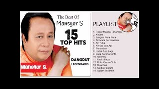 THE BEST OF MANSYUR S [Full Album] - 15 Lagu Terbaik Mansyur S - Dangdut Lawas Terpopuler 80an-90an