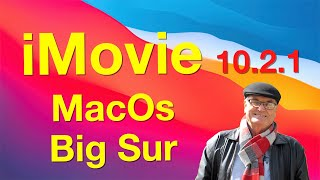iMovie 10.2.1 - macOS Big Sur - Training iMovie 10.2.1