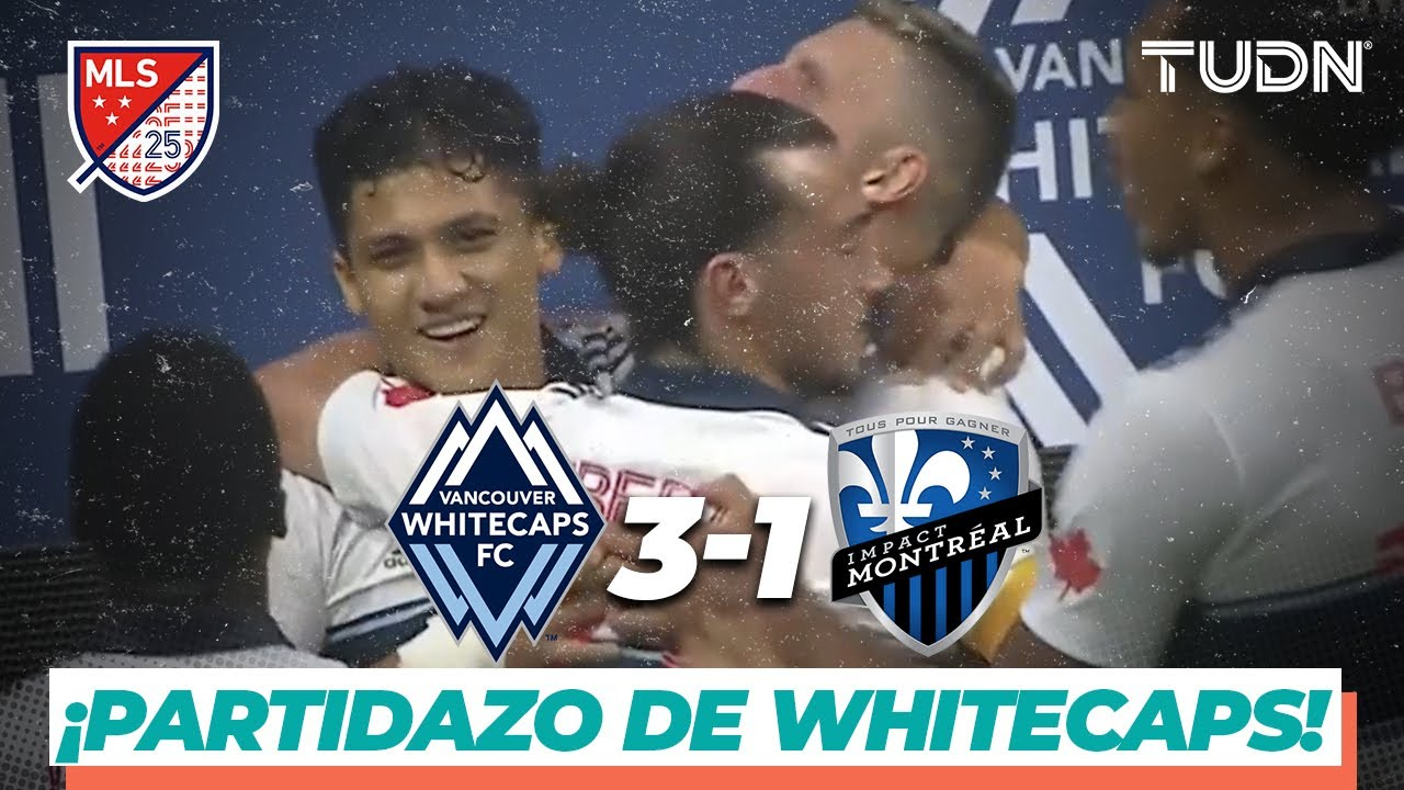 Highlights   Vancouver Whitecaps 3-1 Montreal Impact   MLS 2020   TUDN