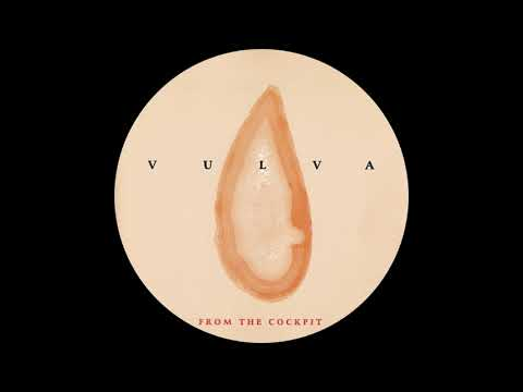Vulva - From the Cockpit (Full Album)