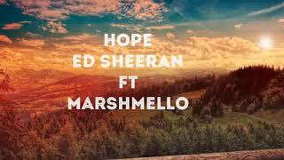 Ed sheeran ft marshmello hope mp3 download link in discription below
