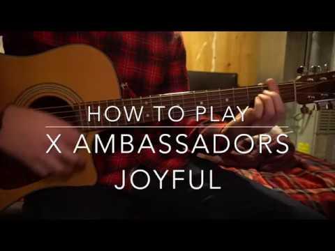 Joyful // X Ambassadors // Easy Guitar Lesson