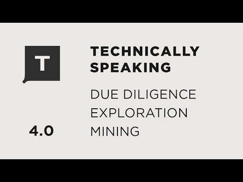 Ask A Mining Expert: Due Diligence, Mineral Exploration, And Mining