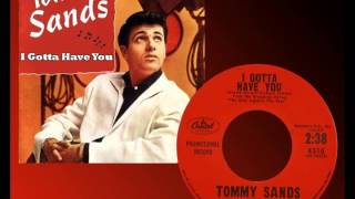 TOMMY SANDS - I Gotta Have You (1959) Regional Hit Only