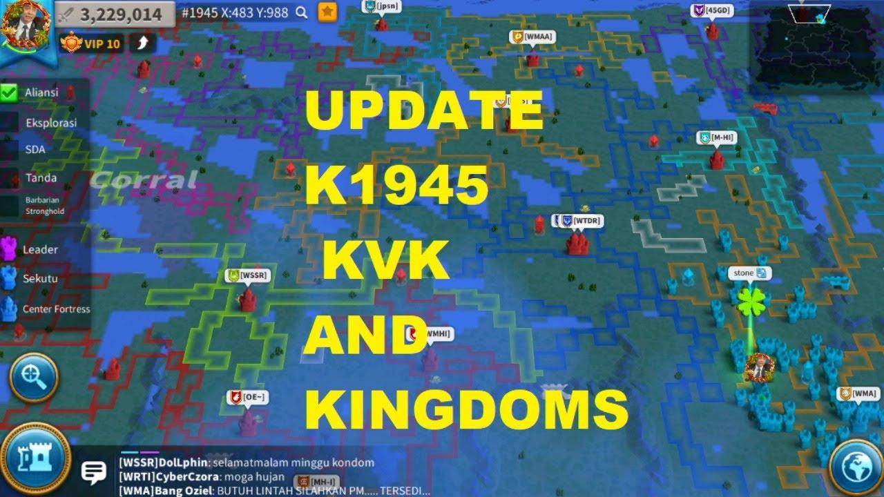 Live ! Update K1945, KVK dan Kingdom