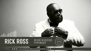 illegalvoice - Rick Ross / Maybach Music Group type beat - Miami Mansion