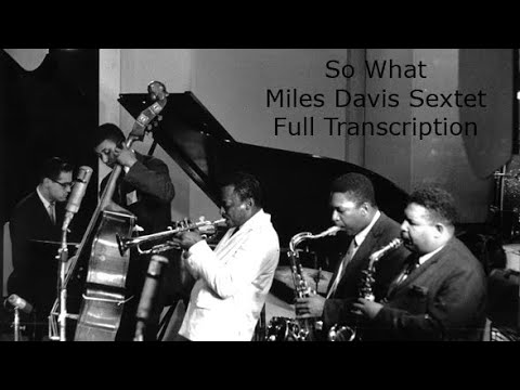 So What/Miles Davis-Full Transcription. Transcribed by Carles Margarit