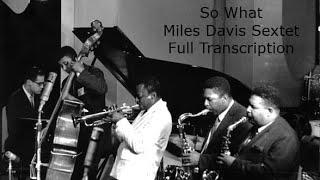 So What/Miles Davis-Full Transcription. Transcribed by Carles Margarit
