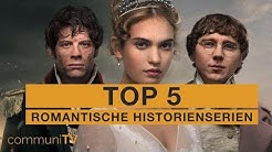 TOP 5: Romantische Historien-Mini-Serien
