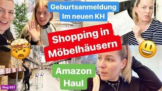 Geburtsanmeldung l Shopping in Möbelhäusern l Es läuft nicht nach Plan l Amazon Haul l Vlog 957