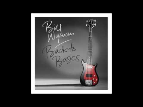Bill Wyman - I