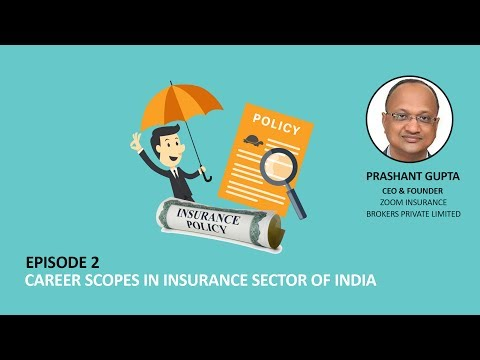 Career Scopes in Insurance Sector of India | Prashant Gupta