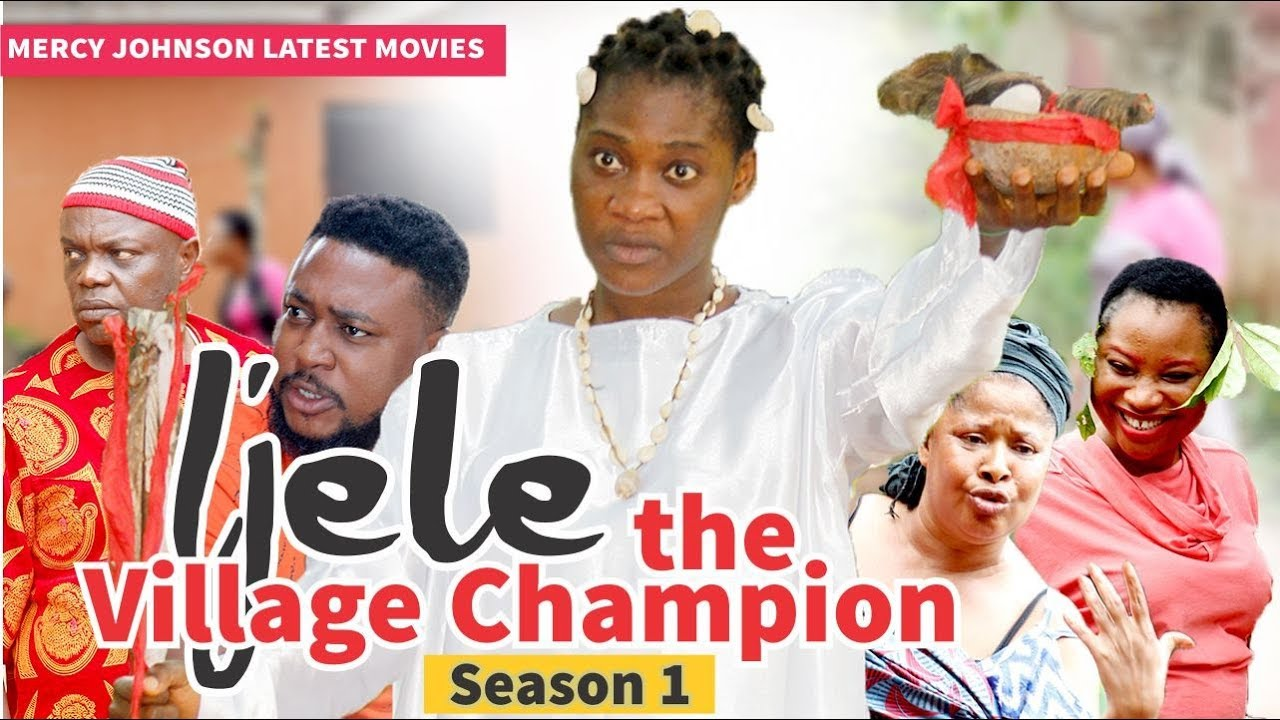 Download IJELE THE VILLAGE CHAMPION 1 (MERCY JOHNSON) - 2019 LATEST NIGERIAN NOLLYWOOD MOVIES