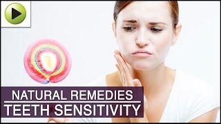 Teeth Sensitivity - Natural Ayurvedic Home Remedies