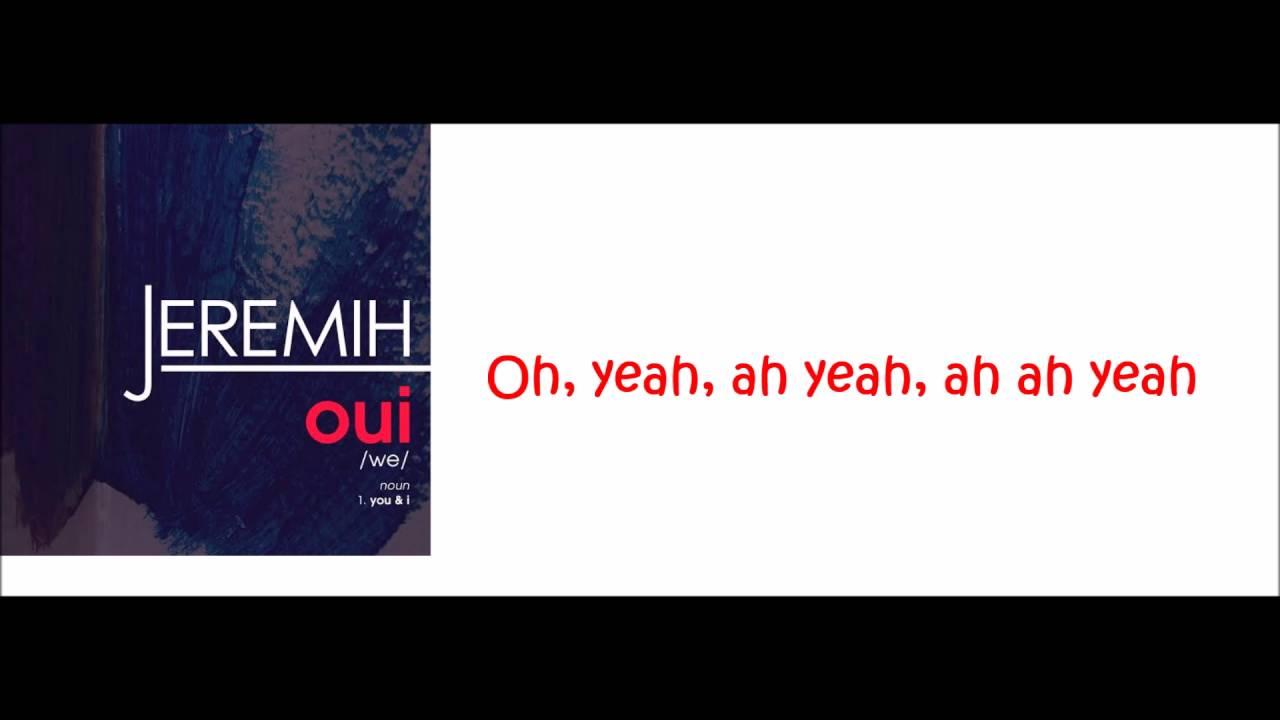 Jeremih - Oui (lyrics) - YouTube