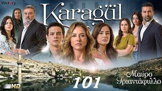 KARAGUL - 101 BOLUM PROMO 5