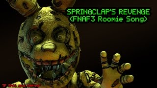 [FNAF SFM GARBAGE] SpringClaps Revenge (FNAF3 Roomie Song) (Collab with MrZephyr)