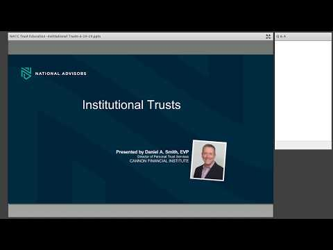 Trust Education: Institutional Trusts by National Advisors Trust Company