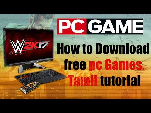 How To Download Free Pc Games Tamil Tutorial