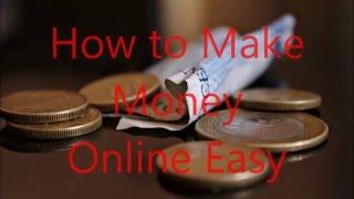 make easy money online 100 per day