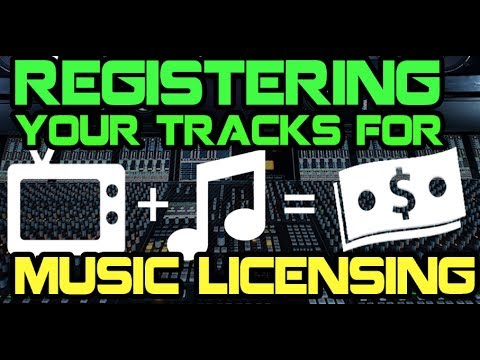Registering Your Tracks For Music Licensing