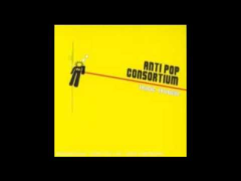 Antipop Consortium - 9.99