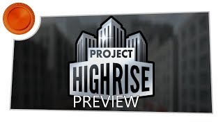 Project Highrise: Architect